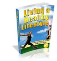 Thumbnail Living a Healthy Lifestyle eBook