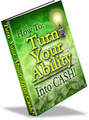 Thumbnail Turn Your Ability Into Cash